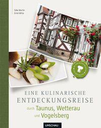 Cover - Eine kulinarische Entdeckungsreise durch Taunus, Wetterau und Vogelsberg
